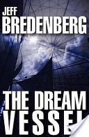 The Dream Vessel