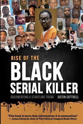 Rise of the Black Serial Killer