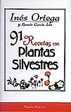 91 recetas con plantas silvestres