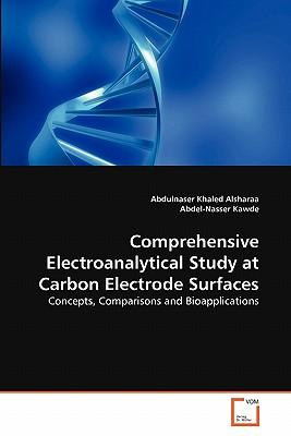 Comprehensive Electroanalytical Study at Carbon Electrode Surfaces