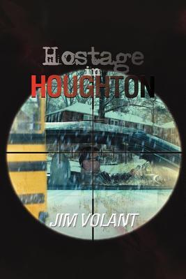 Hostage in Houghton