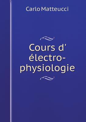 Cours D' Electro-Physiologie