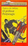 El Profesor Poopsnagle