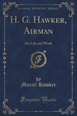 H. G. Hawker, Airman
