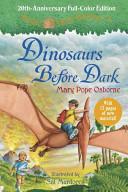 Magic Tree House 20th Anniversary Edition: Dinosaurs Before Dark