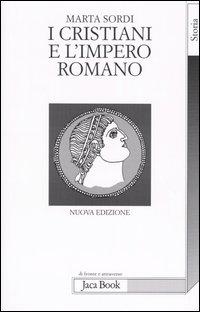 I Cristiani e l'Impero Romano