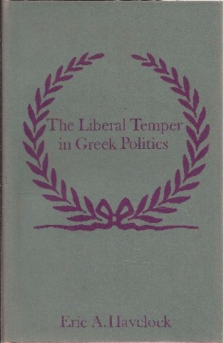 The Liberal Temper in Greek Politics