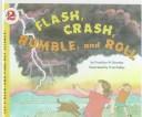 Flash, Crash, Rumble...