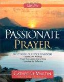 Passionate Prayer