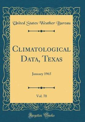 Climatological Data, Texas, Vol. 70