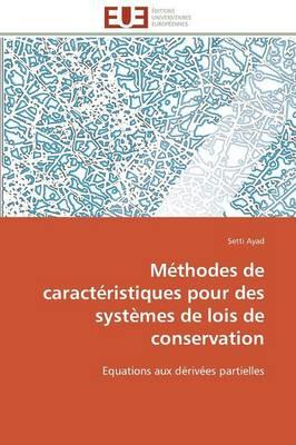 Methodes de Caracteristiques pour des Systemes de Lois de Conservation