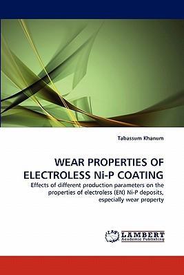 WEAR PROPERTIES OF ELECTROLESS Ni-P COATING