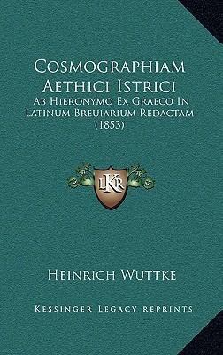 Cosmographiam Aethici Istrici
