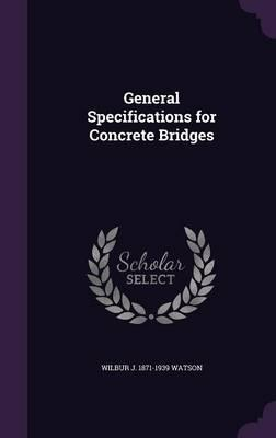 General Specifications for Concrete Bridges