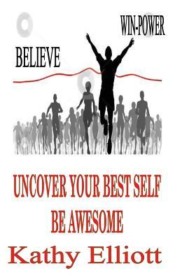 Uncover Your Best Self