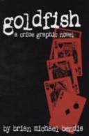 Goldfish: The Tenth Anniversary