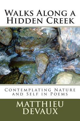 Walks Along a Hidden Creek