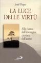 La luce delle virtù