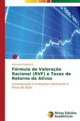 Fórmula de Valoração Racional (RVF) e Taxas de Retorno de Ativos