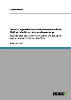 Auswirkungen der Unternehmenssteuerreform 2008 auf die Unternehmensbewertung