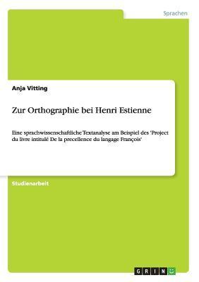 Zur Orthographie bei Henri Estienne