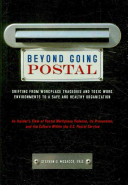 Beyond Going Postal