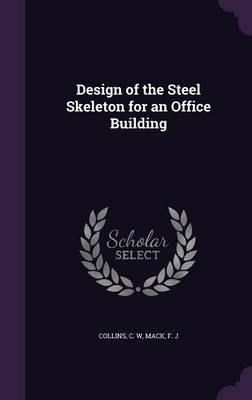 Design of the Steel Skeleton for an Office Building