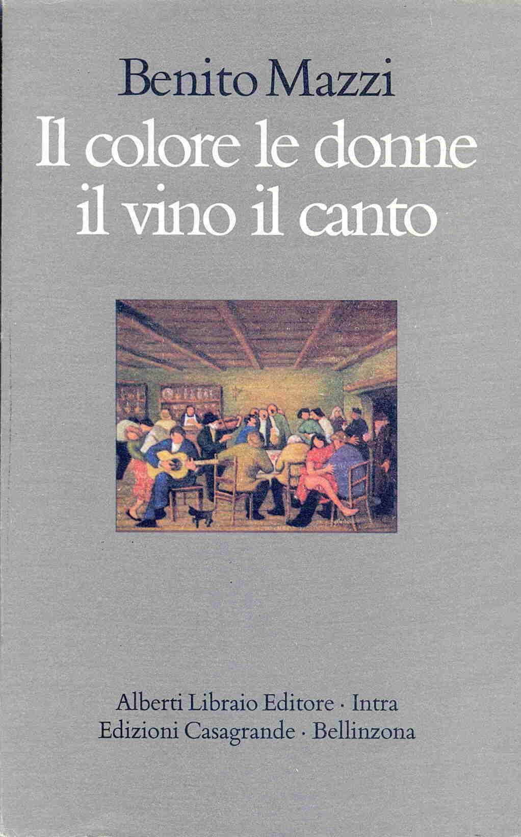 Il colore, le donne, il vino, il canto