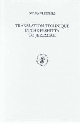 Translation Technique in the Peshitta to Jeremiah