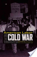 American Labor and the Cold War