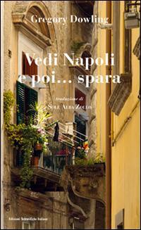 Vedi Napoli e poi......