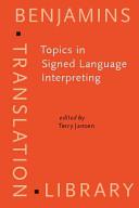 Topics in signed language interpreting