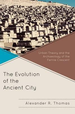 The Evolution of the Ancient City