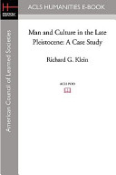 Man and Culture in the Late Pleistocene: A Case Study