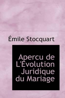 Apercu De L'evolution Juridique Du Mariage
