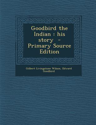 Goodbird the Indian