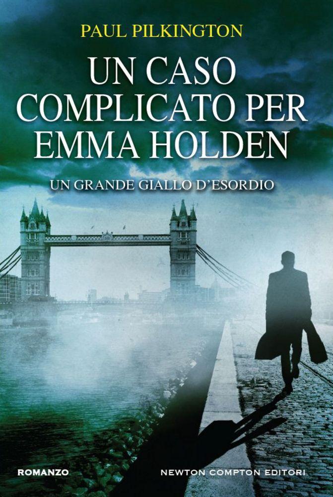 Un caso complicato per Emma Holden