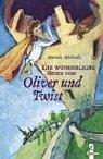 Die wunderliche Reise von Oliver und Twist.