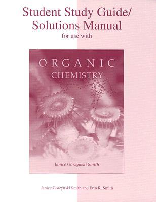 Study Guide/Solutions Manual to accompany Organic Chemistry