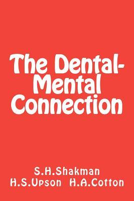 The Dental-Mental Connection