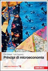 Principi di microeconomia. Con Contenuto digitale (fornito elettronicamente)