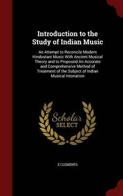 Introduction to the Study of Indian Music