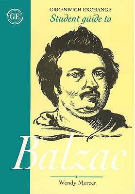 Student Guide to Honore Balzac