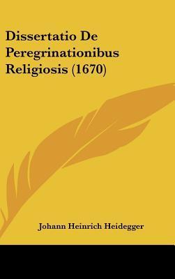 Dissertatio de Peregrinationibus Religiosis (1670)
