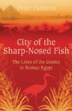 The City of the Sharp-Nosed Fish