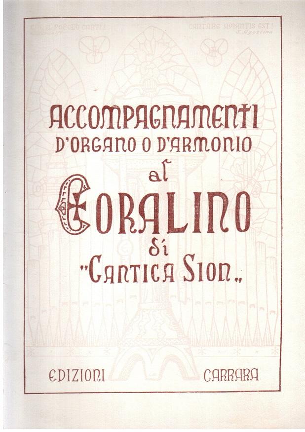 """Accompagnamenti d'organo o d'armonio al Coralino di """"Cantica Sion"""""""
