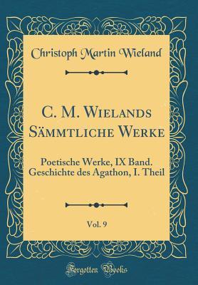 C. M. Wielands Sämm...