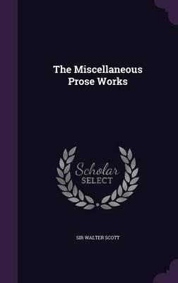 The Miscellaneous Prose Works