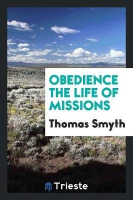 Obedience the Life o...