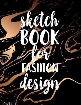 Sketch Book for Fashion Design